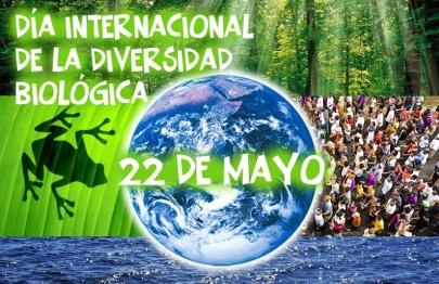 22 de Mayo_DÍA INTERNACIONAL DE LA DIVERSIDAD BIOLÓGICA(1)