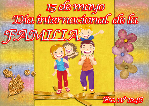 Día Internacional de la Familia - 15 de Mayo 04