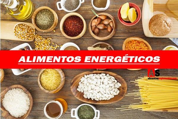 Alimentos energéticos: imágenes e información completa
