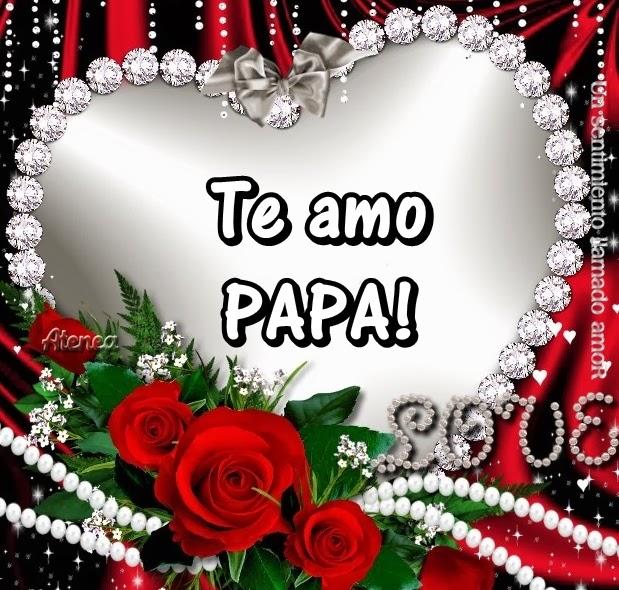 Te amo papá: imagenes tiernas para descargar el día del padre