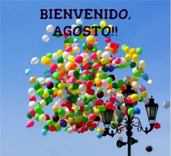 Imágenes Hermosas Con Bonitos Mensajes De Bienvenida Agosto