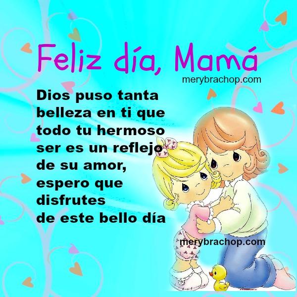 Imágenes Pensamientos Y Poemas Para El Día De La Madre